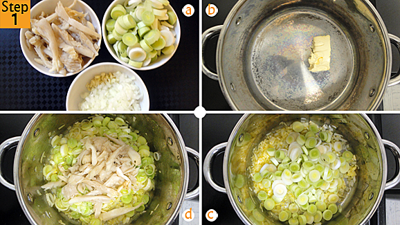 Dice your leeks, cut your mushroom, chop your onion finely and mince the garlic (a). Melt butter/ margarine in pot (b). Add the garlic, onion and leeks (c). Fry for about 2 minutes. Add the mushroom, stir and cook for about 3 minutes (d).